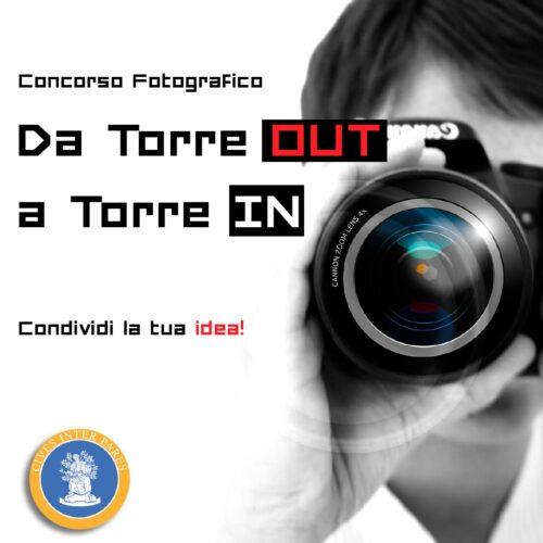 """Concorso fotografico """"DA TORRE OUT A TORRE IN"""""""
